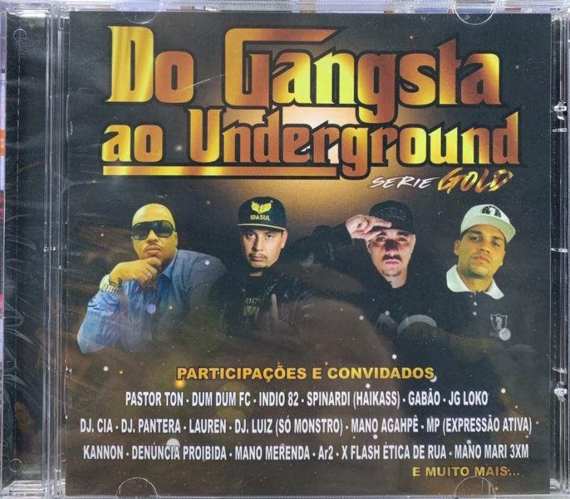 DO GANGSTA AO UNDERGROUND SERIE GOLD MP3