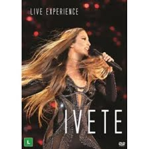Ivete Sangalo - Live Experience (2 DVDs)