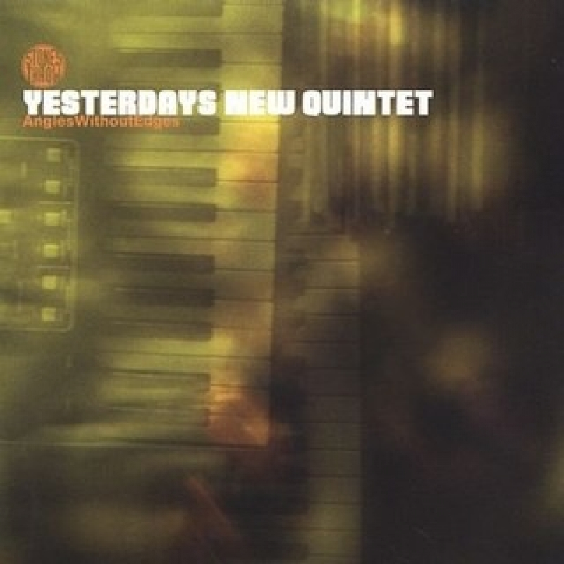 Yesterdays New Quintet - Angles Without Edges CD