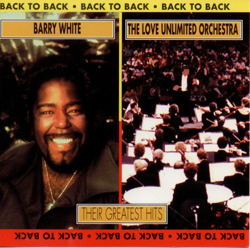 Barry White - And The Love Unlimited Orchestra Back To Back Their Greatest Hits CD