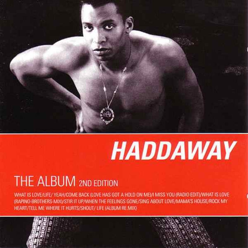 Haddaway - The Album - 2nd Edition CD