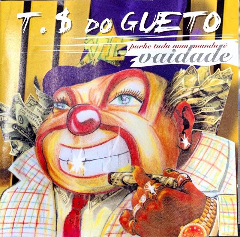 Trilha Sonora Do Gueto - Purke Tudu Num Mundu E Vaidade (CD)