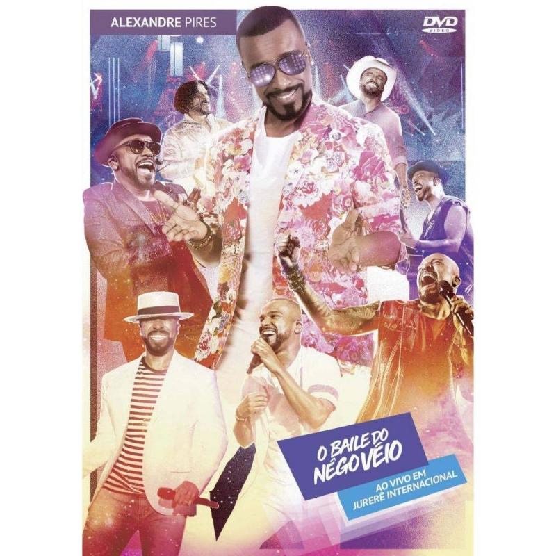 Alexandre Pires - O Baile do Nego Veio Ao Vivo Em Jurere Internacional DVD