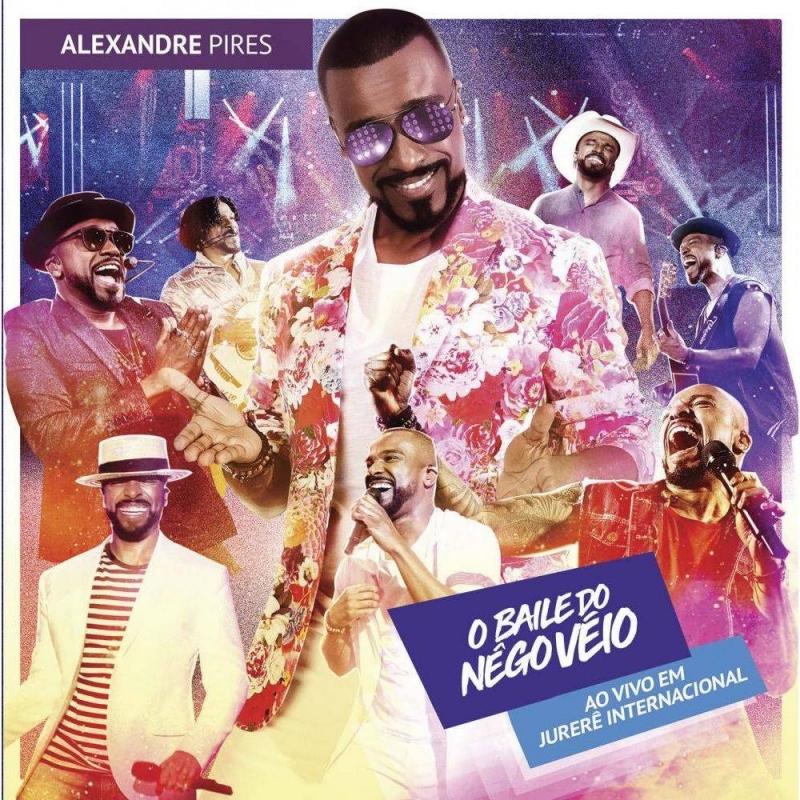Alexandre Pires - O Baile Do Nego Veio Ao Vivo Em Jurere CD
