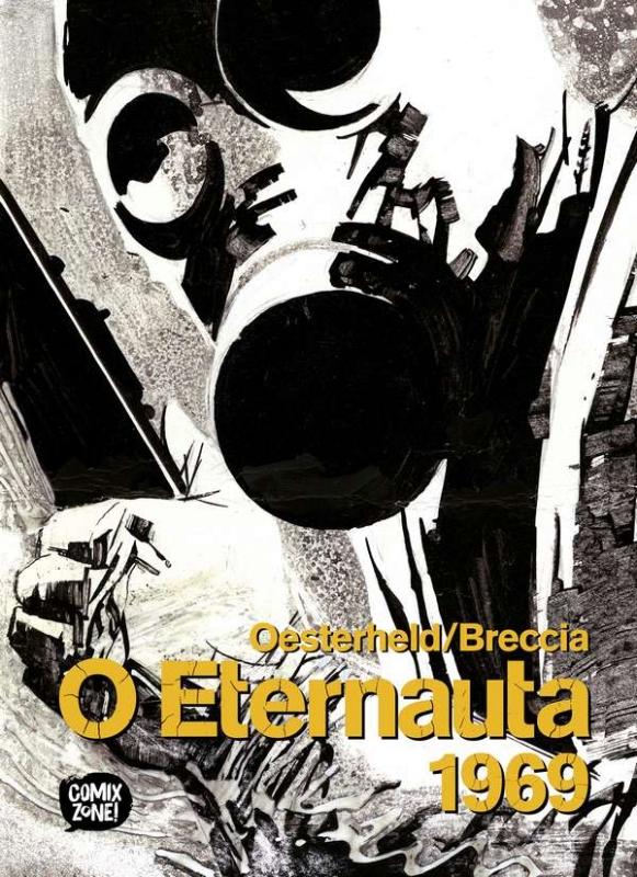 Oesterheld  Breccia - O Eternauta 1969 LIVRO