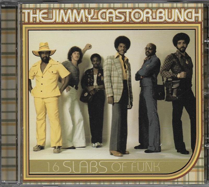The Jimmy Castor Bunch - 16 Slabs Of Funk CD