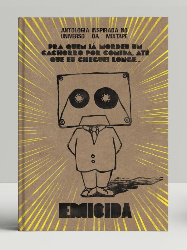 EMICIDA Inspirada No Universo da Mixtape Pra Quem Ja Mordeu Um Cachorro Por Comida 9788566892246