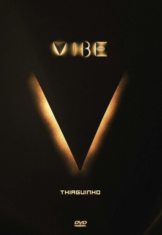 Thiaguinho - Vibe DVD