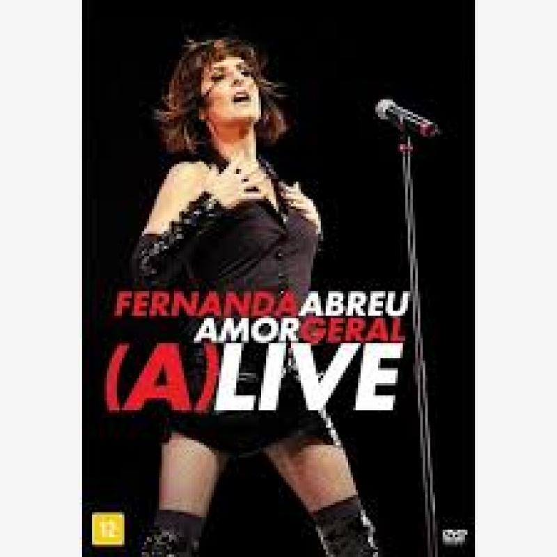 FERNANDA ABREU - AMOR GERAL (A)LIVE AO VIVO (DVD)