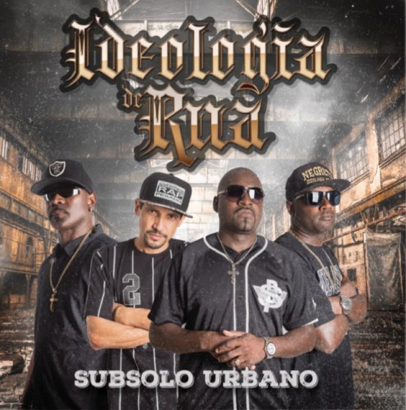 IDEOLOGIA DE RUA - Subsolo Urbano (CD)