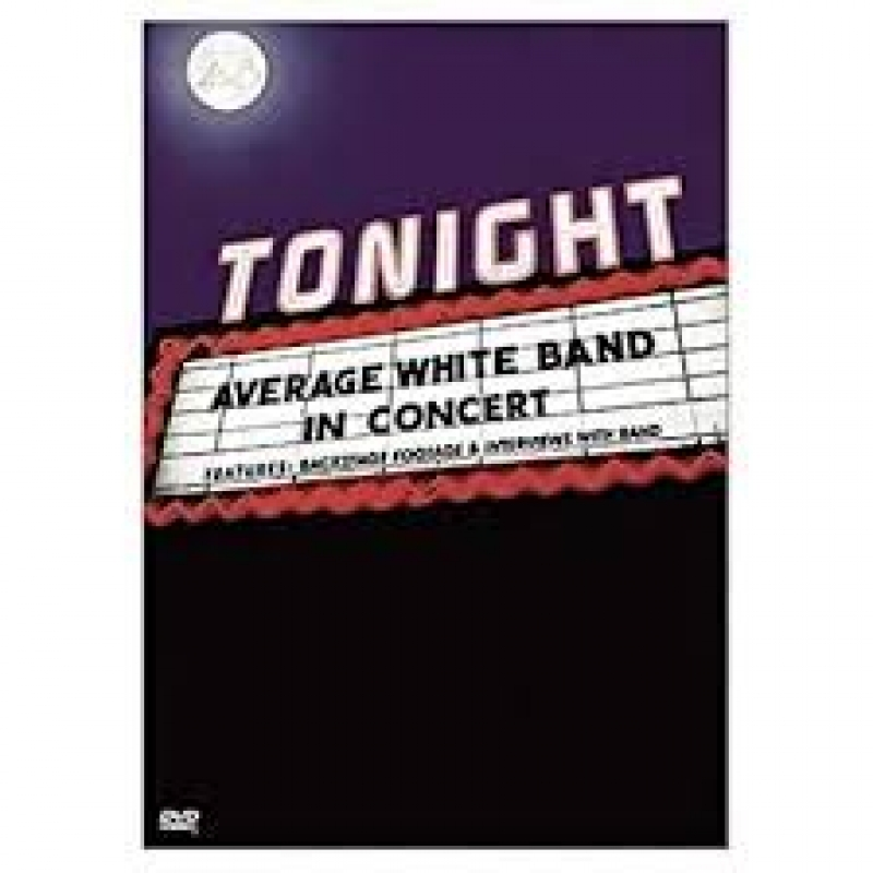 AVERAGE WHITE BAND - TONIGHT IN CONCERT DVD