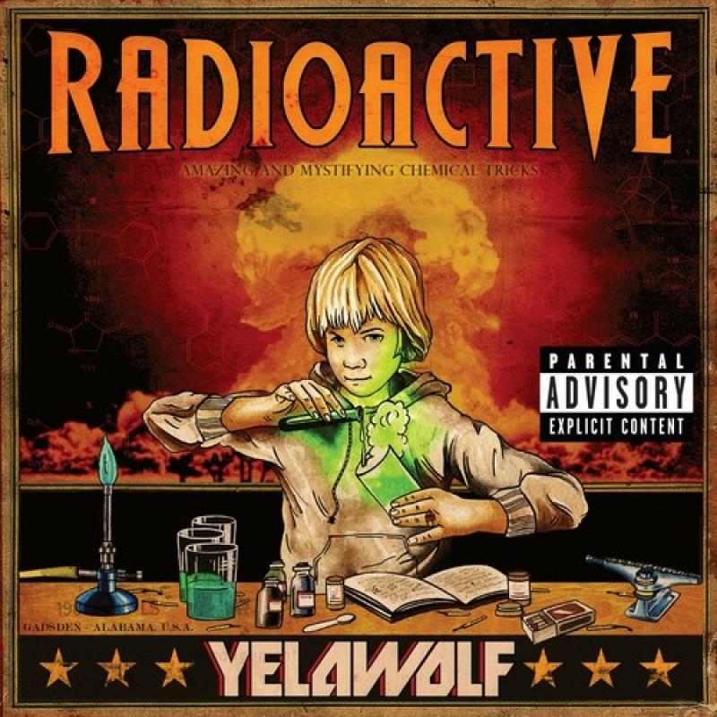 Yelawolf - Radioactive (CD)