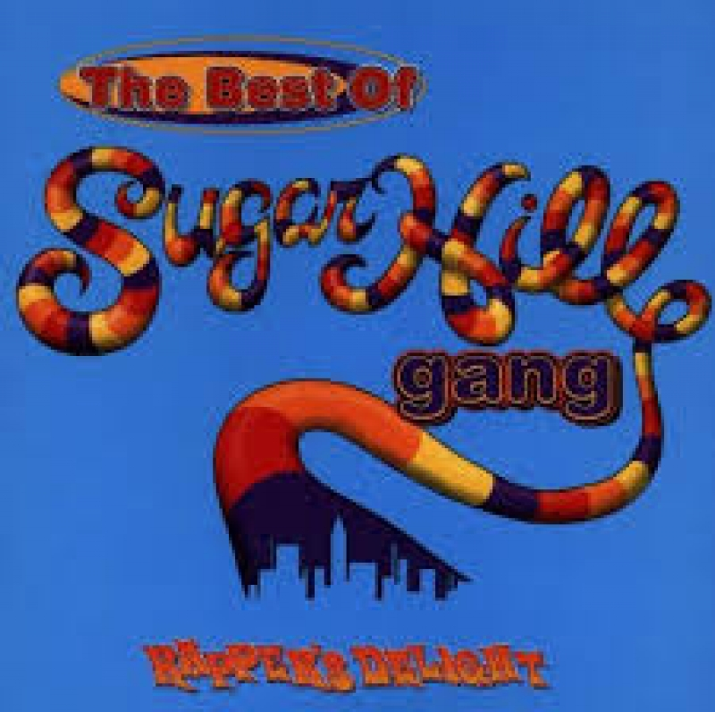 The Sugarhill Gang - The Greatest Hits RAPPERS DELIGHT  IMPORTADO (CD)