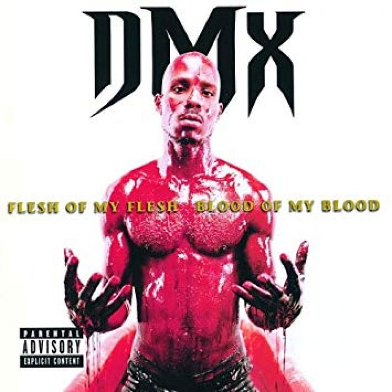 DMX - Flesh of my flesh blood of my blood IMPORTADO