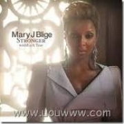 Mary J Blige - Stronger withEach Tear