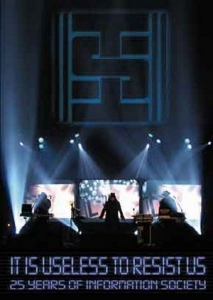 Information Society - It is useless to resist us (DVD)