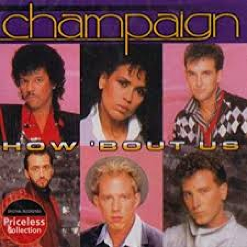 Champaign - Very Best of Champaign How Bout Us (CD)