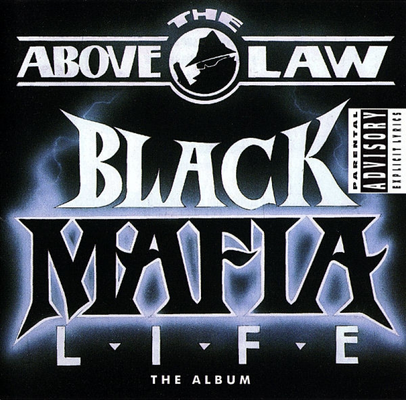 Above the Law - Black Mafia Life (CD)