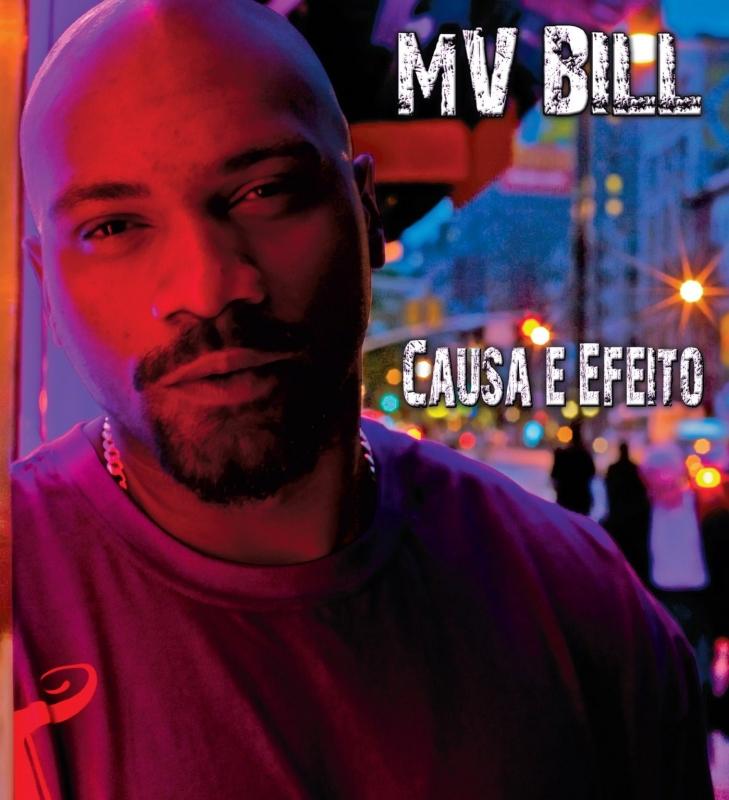 MV Bill - Causa e Efeito (CD) (7892860201771)
