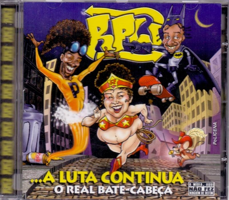 RPW - A Luta Continua (O Real Bate CabeCA (CD)