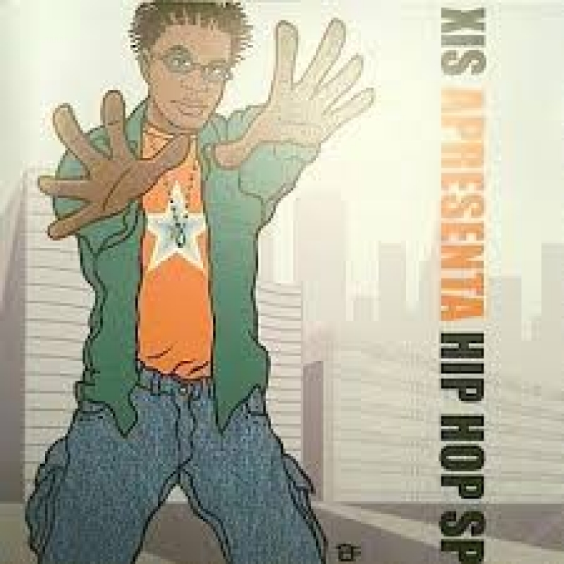 Xis - Apresenta Hip Hop SP