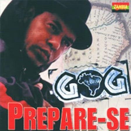 Gog - Prepare - Se (RARO) RAP NACIONAL