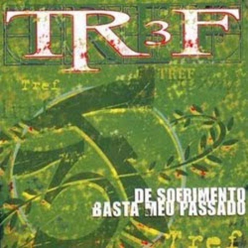 TR3F - De Sofrimento Basta Meu Passado (CD)