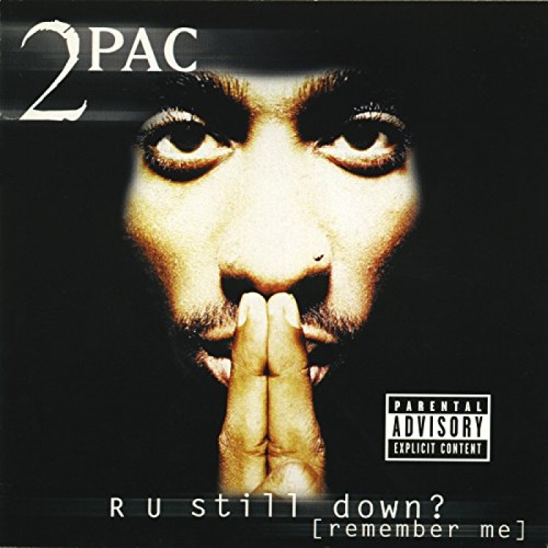 2 Pac - R U Still Down? (Remember Me) DUPLO IMPORTADO