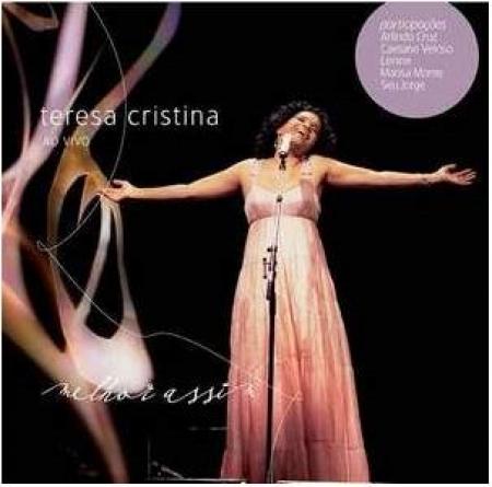 Teresa Cristina  - Melhor Assim Ao Vivo