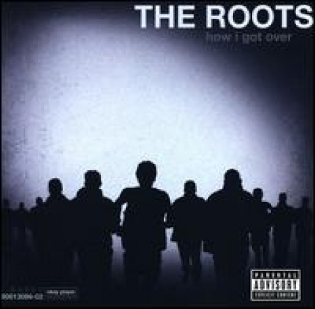 The Roots - How I Got Over  IMPORTADO