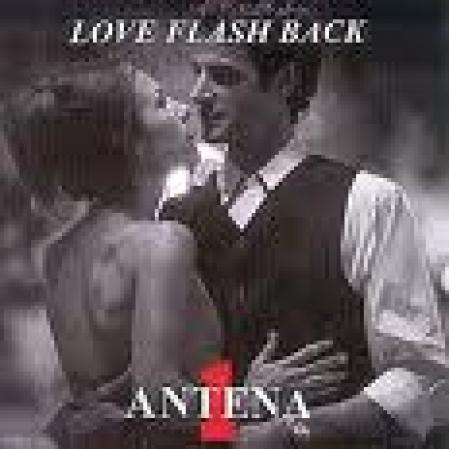 Antena 1 - Love Flashback