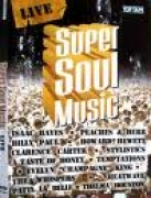 Super Soul Music: Live DVD
