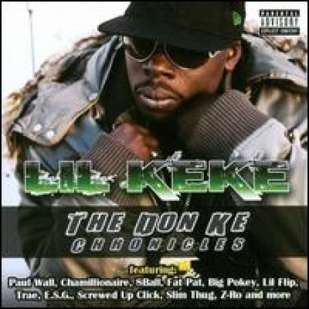 Lil' Keke - Don Ke Chronicles [Explicit Content]