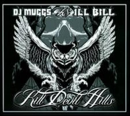 DJ Muggs/Ill Bill - Kill Devil Hills
