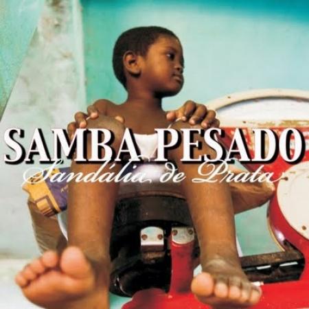 LP SANDALIA DE PRATA -  SAMBA PESADO LP VINYL