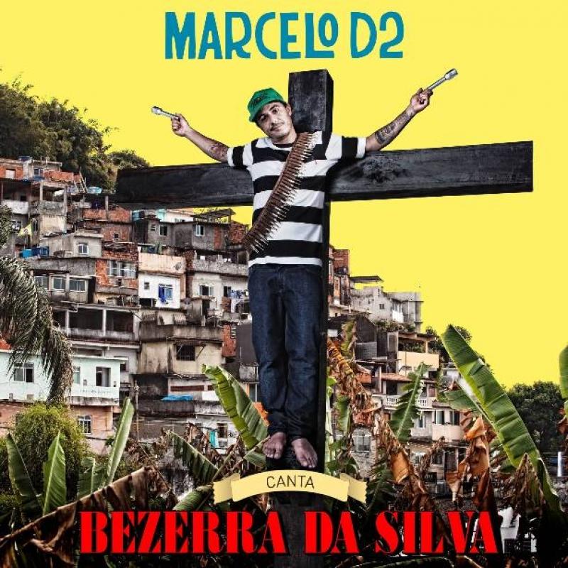 Marcelo D2 - Canta Bezerra da Silva (CD)