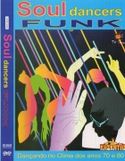 SOUL FUNK DANCERS - FLASH BACK FUNK OLD SCHOOL DVD