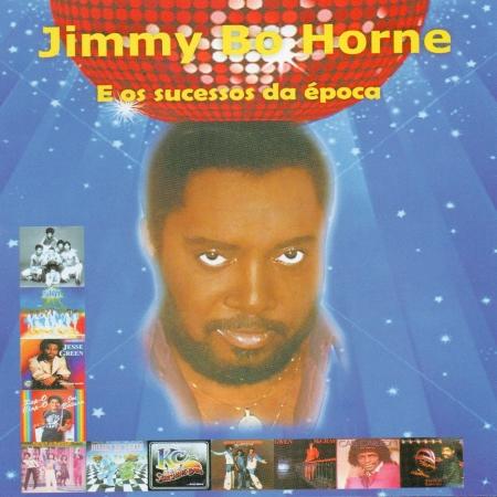 Jimmy Bo Horne - E Os Sucessos Da epoca (CD)