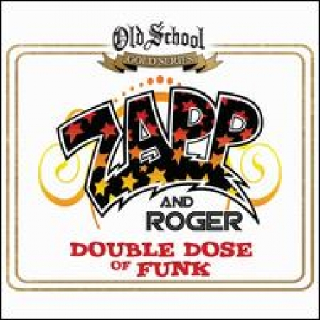Zapp & Roger - Double Dose of Funk 2CDS
