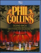 Phil Collins - Going Back Live At Roseland Ballroom, NYC Blu-Ray