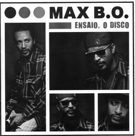 MAX B.O.  - ENSAIO, O DISCO