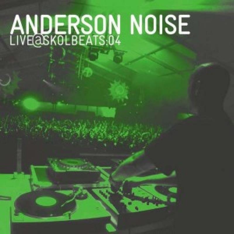Anderson Noise - Live@Skolbeats:04