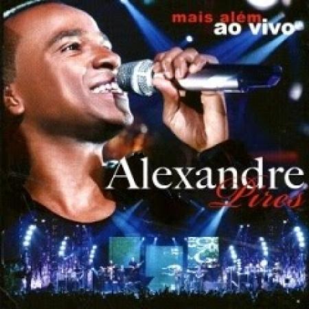 Alexandre Pires - Mais Além Ao Vido