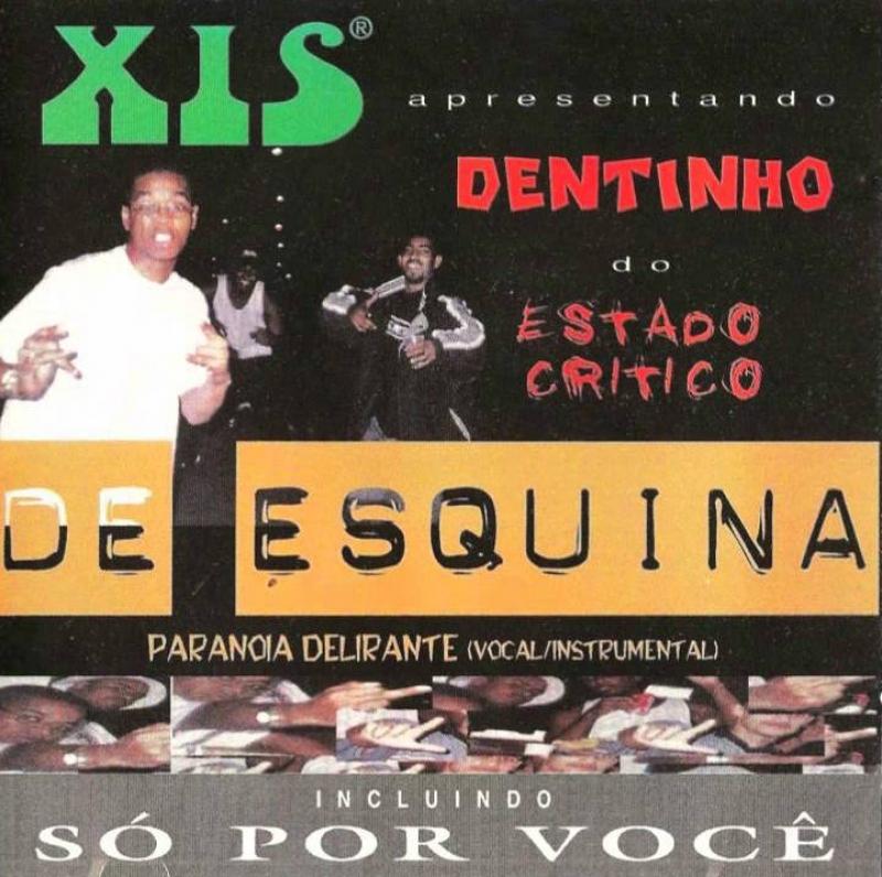 Xis E Dentinho - De Esquina (CD)