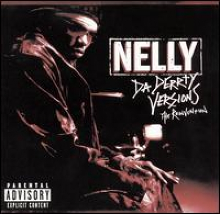 Nelly - Da Derrty Versions: The Reinvention (CD)