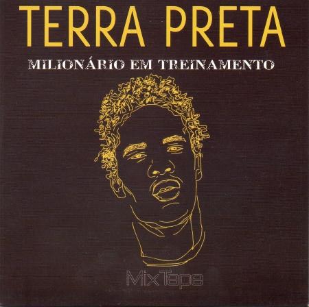 Terra Preta - Milionário Em Treinamento (CD)