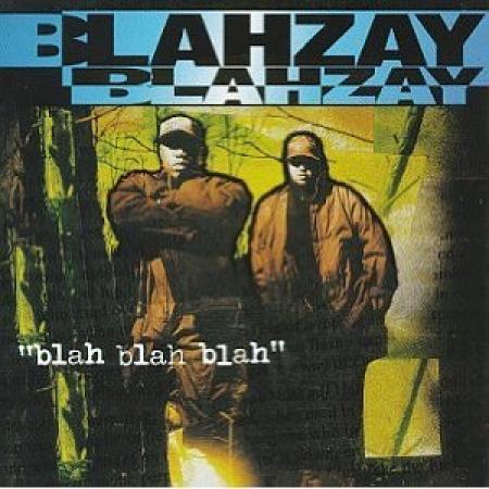 Blahzay Blahzay  - Blah Blah Blah IMPORTADO