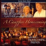 Bill Gaither/Gloria Gaither/Homecoming Friends