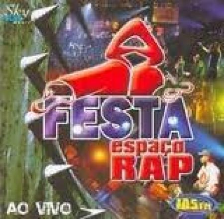 ESPACO RAP - Festa Espaço Rap Ao Vivo (CD)