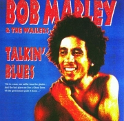 BOB MARLEY & THE WAILERS - Talkin Blues